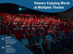 Viewers Enjoying Movie At Multiplex Theater Ppt PowerPoint Presentation File Samples PDF