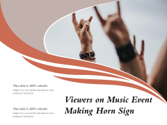 Viewers On Music Event Making Horn Sign Ppt PowerPoint Presentation Gallery Themes PDF