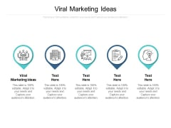 Viral Marketing Ideas Ppt PowerPoint Presentation Show Format Cpb