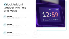 Virtual Assistant Gadget With Time And Music Ppt PowerPoint Presentation Gallery Objects PDF