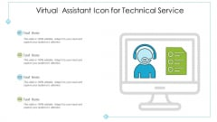 Virtual Assistant Icon For Technical Service Ppt PowerPoint Presentation Gallery Outline PDF