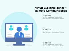 Virtual Meeting Icon For Remote Communication Ppt PowerPoint Presentation Infographic Template Show PDF