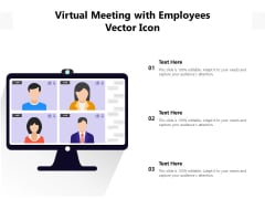 Virtual Meeting With Employees Vector Icon Ppt PowerPoint Presentation Pictures Inspiration PDF