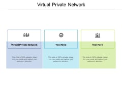 Virtual Private Network Ppt PowerPoint Presentation Inspiration Tips Cpb