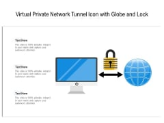 Virtual Private Network Tunnel Icon With Globe And Lock Ppt PowerPoint Presentation Gallery Ideas PDF