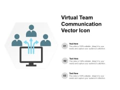 Virtual Team Communication Vector Icon Ppt PowerPoint Presentation Pictures Sample