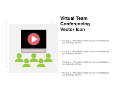 Virtual Team Conferencing Vector Icon Ppt PowerPoint Presentation Infographics Smartart