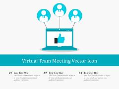 Virtual Team Meeting Vector Icon Ppt PowerPoint Presentation Summary Grid PDF