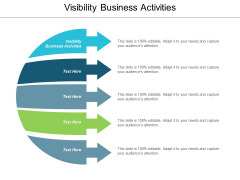 Visibility Business Activities Ppt PowerPoint Presentation Model Images Cpb