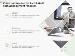 Vision And Mission For Social Media Post Management Proposal Ppt PowerPoint Presentation Model Information PDF