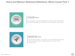 Vision And Mission Statement Definitions Which Comes First Ppt PowerPoint Presentation Background Image