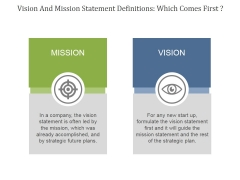 Vision And Mission Statement Definitions Which Comes First Ppt PowerPoint Presentation Designs
