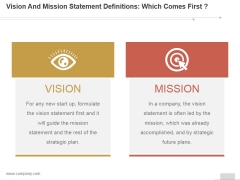Vision And Mission Statement Definitions Which Comes First Ppt PowerPoint Presentation Template