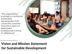 Vision And Mission Statement For Sustainable Development Ppt PowerPoint Presentation Icon Diagrams PDF