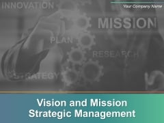 Vision And Mission Strategic Management Ppt Samples