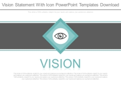 Vision Statement With Icon Powerpoint Templates Download