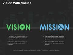 Vision With Values Ppt PowerPoint Presentation Ideas Graphic Tips