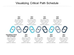 Visualizing Critical Path Schedule Ppt PowerPoint Presentation Gallery Topics Cpb Pdf