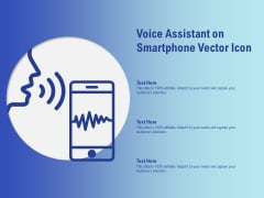 Voice Assistant On Smartphone Vector Icon Ppt PowerPoint Presentation Slides Microsoft