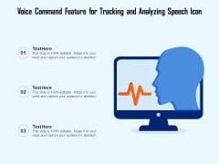 Voice Command Feature For Tracking And Analyzing Speech Icon Ppt PowerPoint Presentation Model Clipart Images PDF