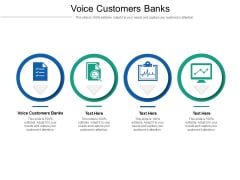 Voice Customers Banks Ppt PowerPoint Presentation Model Show Cpb Pdf