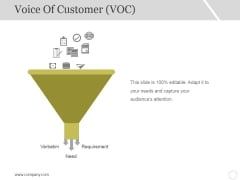 Voice Of Customer Template 1 Ppt PowerPoint Presentation Outline Slide Portrait