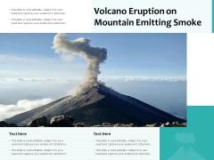 Volcano Eruption On Mountain Emitting Smoke Ppt PowerPoint Presentation Infographic Template Sample PDF