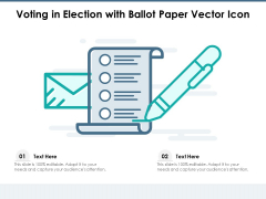 Voting In Election With Ballot Paper Vector Icon Ppt PowerPoint Presentation Styles Clipart PDF