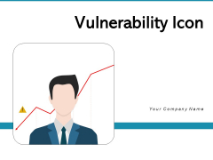 Vulnerability Icon Weakness Supply Chain Ppt PowerPoint Presentation Complete Deck