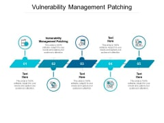 Vulnerability Management Patching Ppt PowerPoint Presentation Outline Demonstration Cpb