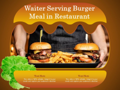 Waiter Serving Burger Meal In Restaurant Ppt PowerPoint Presentation Infographic Template Format Ideas