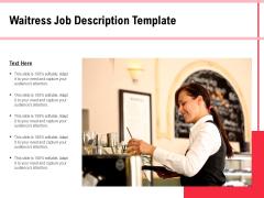 Waitress Job Description Template Ppt PowerPoint Presentation Gallery Example Introduction PDF