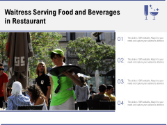 Waitress Serving Food And Beverages In Restaurant Ppt PowerPoint Presentation File Graphics Template PDF