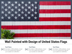Wall Painted With Design Of United States Flags Ppt PowerPoint Presentation Professional Infographic Template PDF