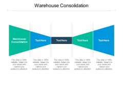 Warehouse Consolidation Ppt PowerPoint Presentation Pictures Rules Cpb Pdf