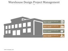 Warehouse Design Project Management Ppt PowerPoint Presentation Deck