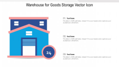 Warehouse For Goods Storage Vector Icon Ppt PowerPoint Presentation Gallery Clipart PDF