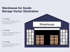 Warehouse For Goods Storage Vector Illustration Ppt PowerPoint Presentation File Slides PDF