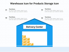 Warehouse Icon For Products Storage Icon Ppt PowerPoint Presentation File Background Images PDF