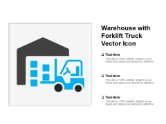 Warehouse With Forklift Truck Vector Icon Ppt PowerPoint Presentation Infographics Infographics