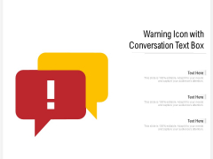 Warning Icon With Conversation Text Box Ppt PowerPoint Presentation File Graphics Example PDF