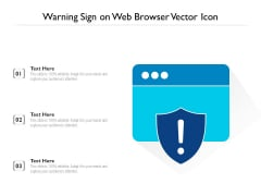 Warning Sign On Web Browser Vector Icon Ppt PowerPoint Presentation Gallery Deck PDF