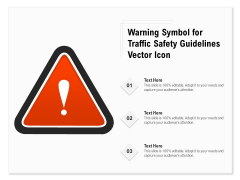 Warning Symbol For Traffic Safety Guidelines Vector Icon Ppt PowerPoint Presentation Gallery Graphics Pictures PDF