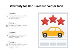 Warranty For Car Purchase Vector Icon Ppt PowerPoint Presentation Portfolio Format Ideas PDF