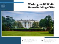 Washington DC White House Building Of USA Ppt PowerPoint Presentation Summary Rules PDF