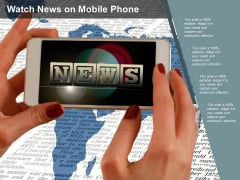 Watch News On Mobile Phone Ppt PowerPoint Presentation Show Ideas
