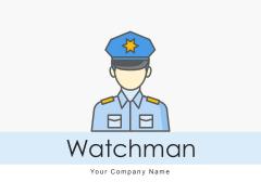 Watchman Business Premises Ppt PowerPoint Presentation Complete Deck
