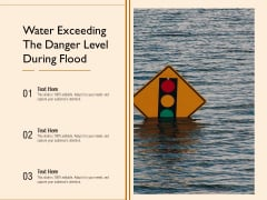 Water Exceeding The Danger Level During Flood Ppt PowerPoint Presentation Inspiration Diagrams PDF