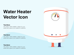 Water Heater Vector Icon Ppt PowerPoint Presentation Ideas Smartart PDF