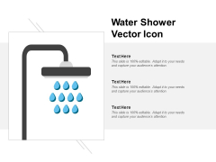 Water Shower Vector Icon Ppt PowerPoint Presentation Professional Slideshow